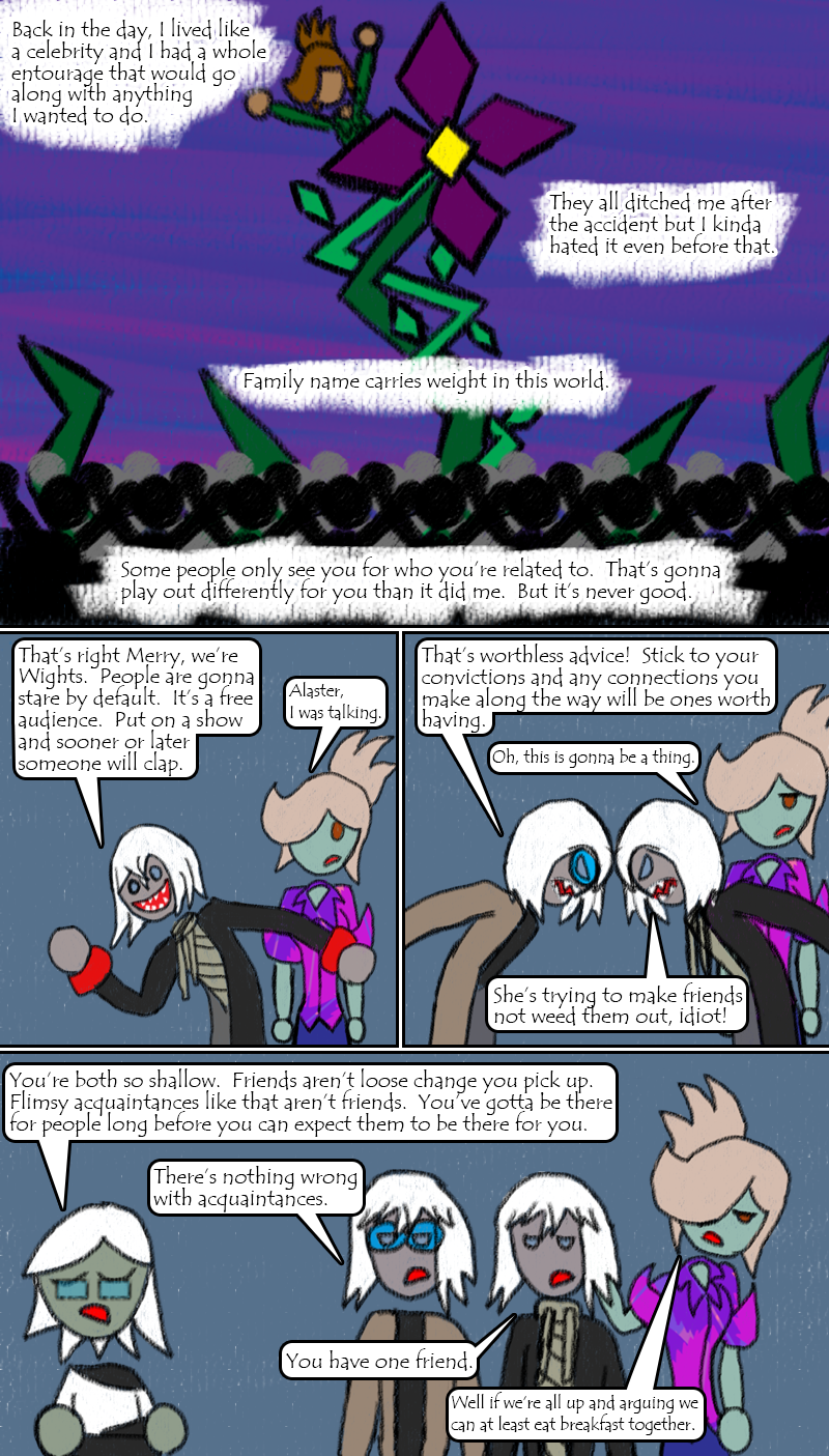 Dysfunctional zombie people arguing about friendship.  I love writing this crap!